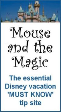 Mouse and the Magic - Your essential Disney vacation tip site
