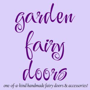 Garden Fairy Doors - GardenFairies.ca